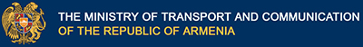 The Ministry of Transport and Communication of the Republic  of Armenia is a republican body of executive power. It develops and implements policy of the Government of the Republic of Armenia in the spheres of transportation, communication and informatization.